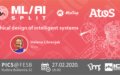 ML/AI Split #14 : Ethical design of intelligent systems, Helena Librenjak - Atos